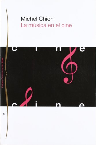 9788449304477: La Musica En El Cine / Music in Cinema (Communicacion Cine / Film Communication) (Spanish Edition)