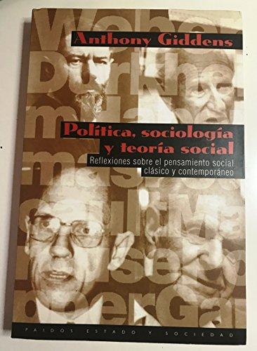 9788449304491: Politica Sociologia Y Teoria Social (Ocio Y Placer)