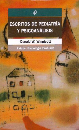 Escritos de Pediatria y Psicoanalisis: Donald Woods Winnicott