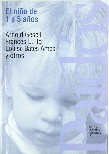 9788449304590: El nino de 1 a 5 anos/ The First Five Years of Life: Guia para el estudio del nino preescolar/ A Guide to the Study of the Preschool Child (Spanish Edition)