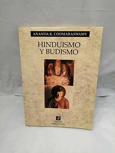 Hinduismo y budismo / Hinduism and Buddhism (Spanish Edition): Ananda K. Coomarawamy