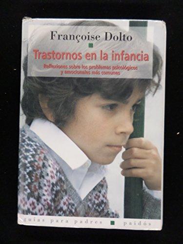 Trastornos en la infancia: Francoise Dolto