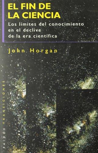 EL FIN DE LA CIENCIA.: Horgan, John.