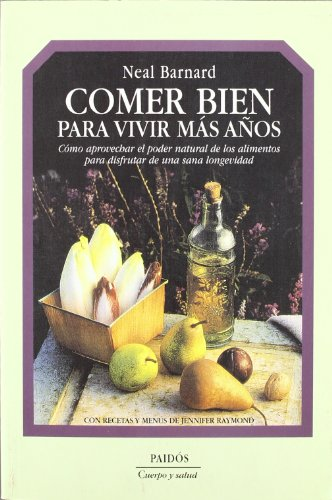 9788449304866: Comer bien para vivir mas anos / Eat Well to Live More Years (Spanish Edition)