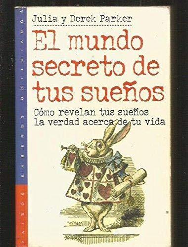 9788449305221: El mundo secreto de tus suenos / the Secret World of Your Dreams (Spanish Edition)