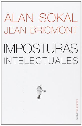 9788449305313: Imposturas Intelectuales/ Intellectual Impostures (Paidos Transiciones / Transitions) (Spanish Edition)