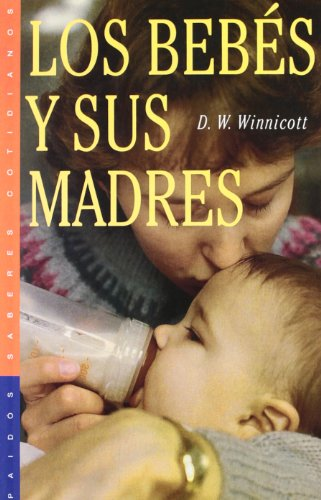 9788449305443: Los bebes y sus madres / Babies and Their MoThers (Spanish Edition)