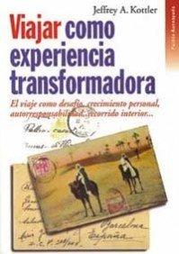 Viajar como experiencia transformadora / Traveling as Transformative Experience (Spanish ...