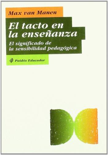 9788449305658: Tacto en la enseñanza, el (Educador)