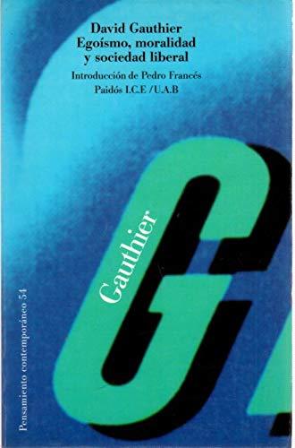 9788449305870: Egoismo, moralidad y sociedad liberal / Selfishness, Morality, and Liberal Society (Spanish Edition)
