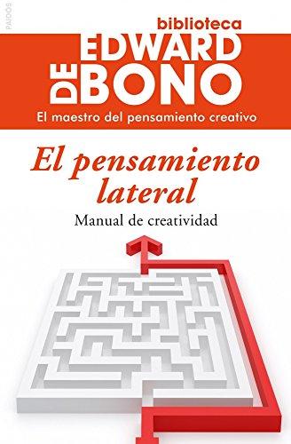 9788449305900: El pensamiento lateral: Manual de creatividad (Biblioteca Edward De Bono)