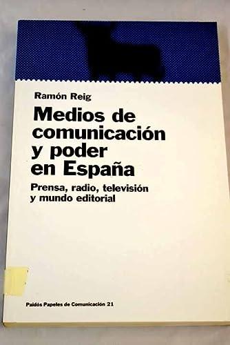 9788449306013: Medios de comunicacion y poder en España