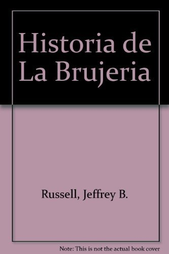 9788449306303: Historia de la brujeria / History of Witchcraft (Spanish Edition)