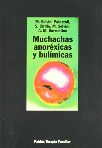 9788449306594: Muchachas anorexicas y bulimicas / Anorexic and Bulimic Girls (Spanish Edition)