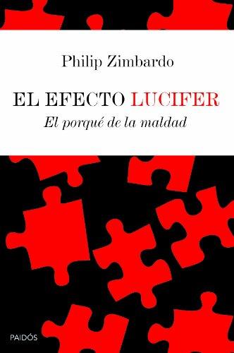 9788449306631: El efecto Lucifer: El porqué de la maldad