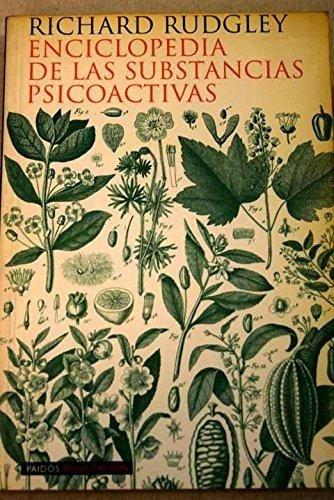 9788449306648: Enciclopedia de las sustancias psicoactivas