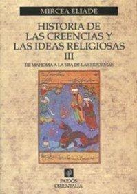 9788449306853: 3: Historia de las creencias y las ideas religiosas / History of Religious Beliefs and Ideas (Spanish Edition)