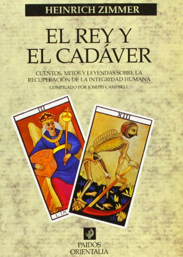 9788449306914: El rey y el cadaver / the King and the Corpse (Paidos Orientalia) (Spanish Edition)