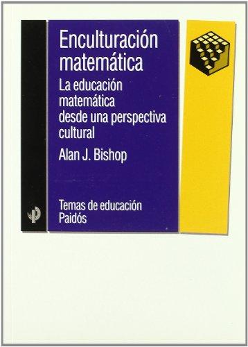9788449307201: Enculturacion matematica / Mathematical Enculturation: LA Educacion Matematica Desde Una Perspectiva Cultural (Spanish Edition)