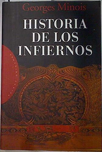 9788449307317: Historia de los infiernos / History of Hell (Spanish Edition)