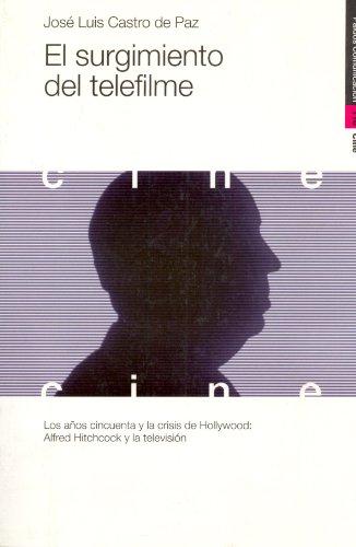 9788449307430: El Surgimiento Del Telefilme / The Arising of Telefilm (Comunicacion / Communication) (Spanish Edition)