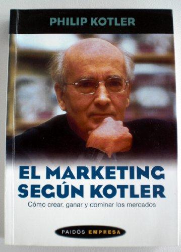 9788449307546: El Marketing Segun Kotler