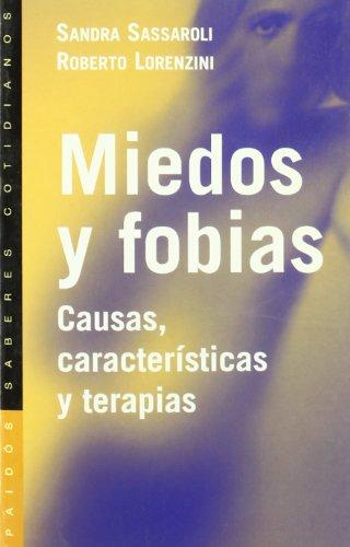 MIEDOS Y FOBIAS. Causas, características y terapias. 1ª edición. Traducci&oacute...