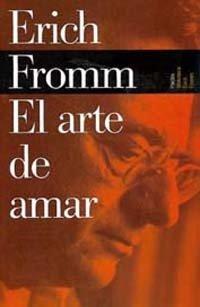 9788449308529: Arte de amar, el (Biblioteca Erich Fromm/ Erich Fromm Library)
