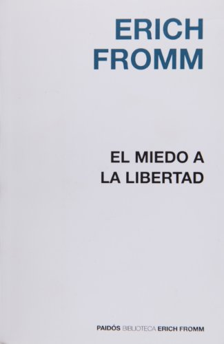 9788449308536: El miedo a la libertad / The Fear of Liberty (Spanish Edition)