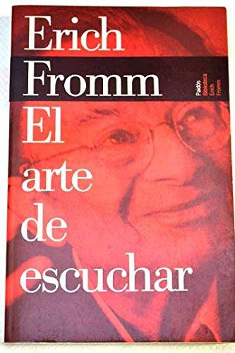 9788449308642: Arte de escuchar, el (Biblioteca Erich Fromm)