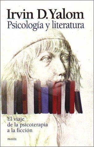 Psicología y literatura: Yalom, Irvin D.