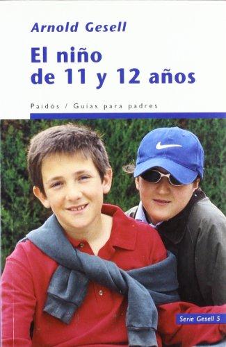 9788449308895: El niño de 11 y 12 años (Guias Para Padres)