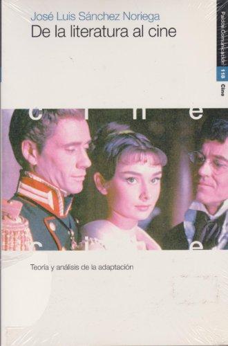 9788449308963: De la literatura al cine: Teoría y análisis de la adaptación (Leihotik Begira)