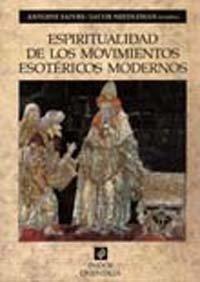 9788449309007: Espiritualidad de los movimientos esotericos modernos / Spirituality of Modern Esoteric Movements (Spanish Edition)
