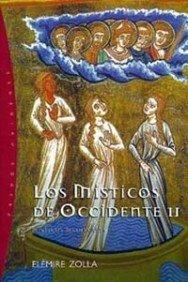 9788449309274: Los Misticos de Occidente II: Misticos Medievales