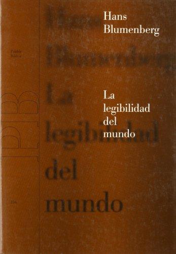 9788449309748: La Legibilidad Del Mundo/ The Legibility of the World (Paidos Basica) (Spanish Edition)