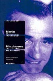 9788449309830: Mis placeres de cinefilo / My Pleasures of Film Lover Myth and Reason (Spanish Edition)