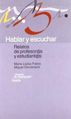 9788449310034: Hablar y escuchar / Speaking and Listening (Spanish Edition)