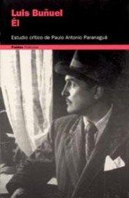 9788449310065: Él, Luis Buñuel (Comunicación)