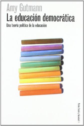 9788449310140: La educacion democratica / Democratic Education (Spanish Edition)