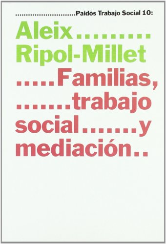 9788449310171: 10: Familias, trabajo social y mediación (Psicología Psiquiatría Psicoterapia)