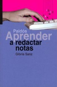 9788449310188: Aprender a redactar notas / Learn to Write Notes (Spanish Edition)