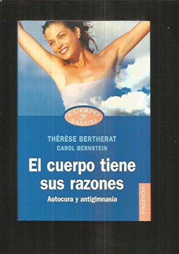 9788449310508: El cuerpo tiene sus razones / the Body Has Its Reasons (Spanish Edition)