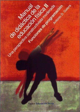 9788449310706: 2: Manual de didactica de la educacion fisica II