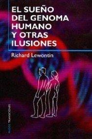 El sueno del genoma humano y otras: Richard Lewontin