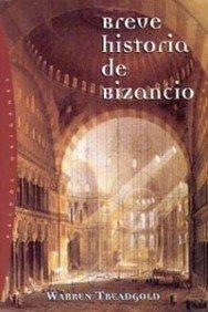 9788449311109: Breve historia de Bizancio / Short History of Byzantium (Spanish Edition)