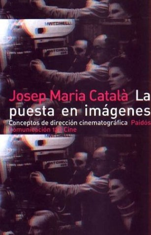 9788449311154: La puesta en imagenes / The Start Images (Spanish Edition)
