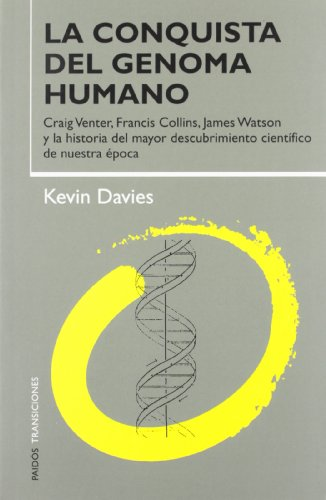 9788449311178: La Conquista Del Genoma Humano/ Cracking the Genome: inside the race to unlock human DNA (Transiciones / Transitions) (Spanish Edition)