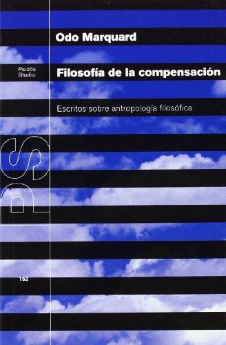 9788449311260: Filosofía de la compensación: Escritos sobre antropología filosófica (Básica)