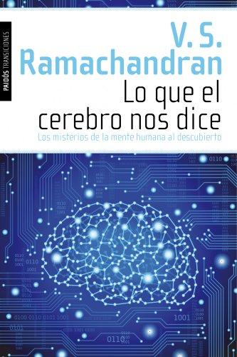 Lo que el cerebro nos dice: Ramachandran, V. S.